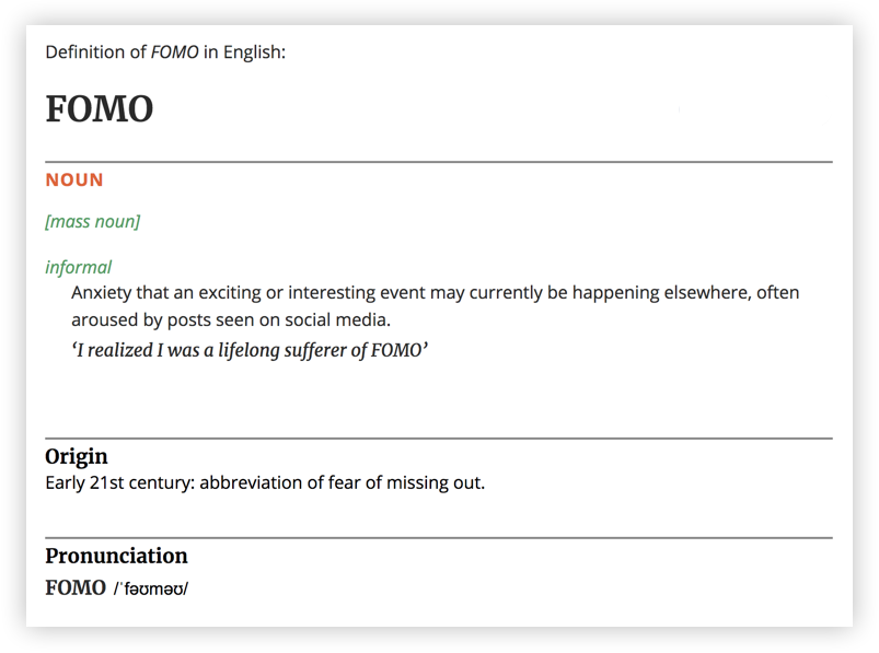 The Oxford dictionary's definition of FOMO